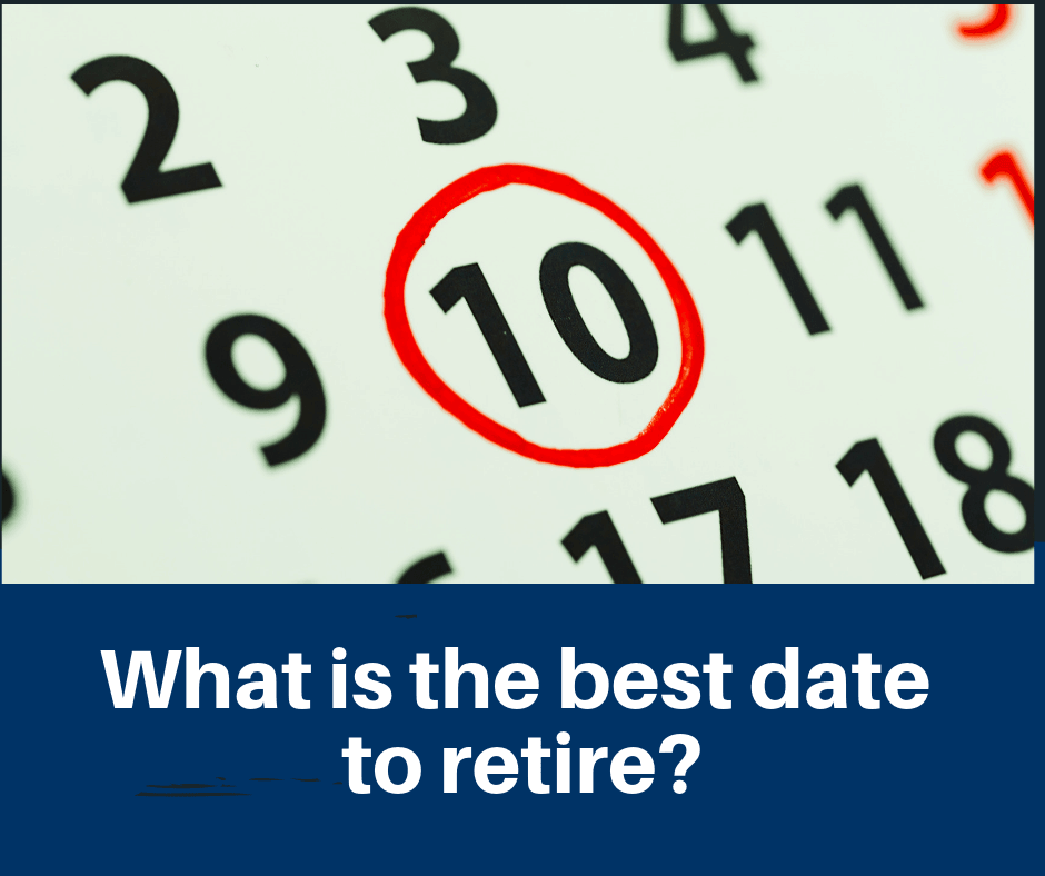 Best Dates to Retire - FERS / CSRS - 2019, 2020, 2021